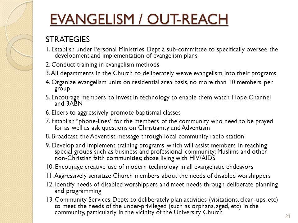 EVANGELISM / OUT-REACH STRATEGIES 1.