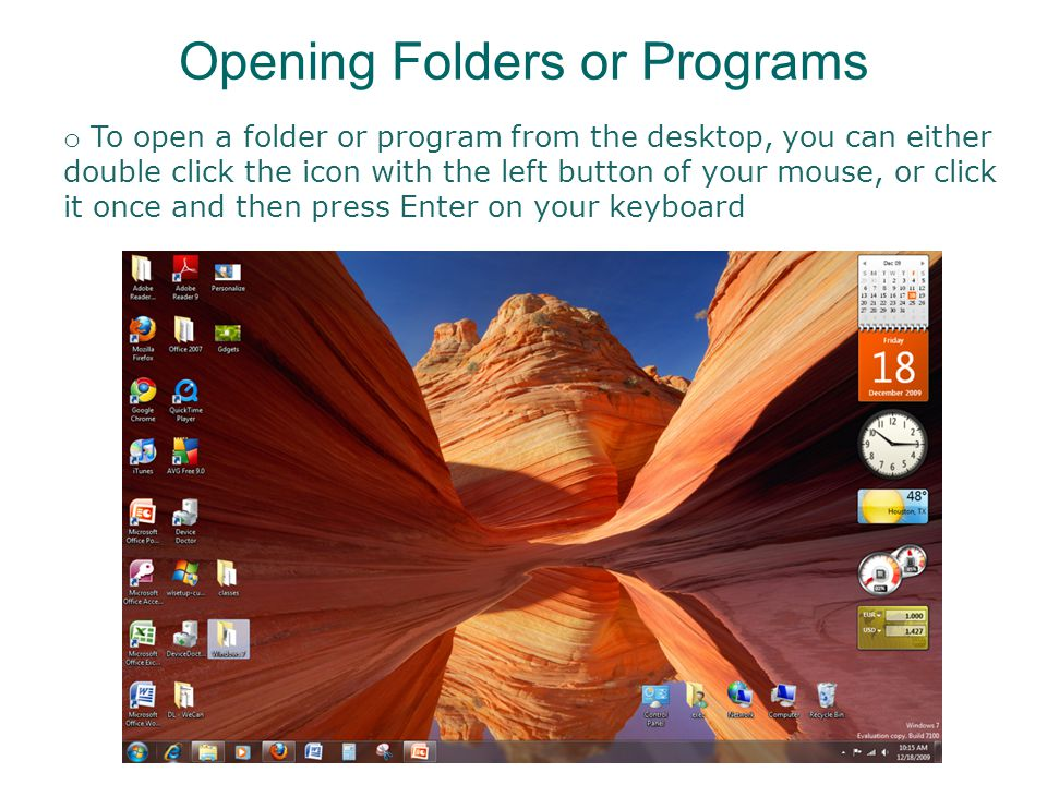 Libraries o Libraries are special containers from which you can access files or folders located in different places of your computer.