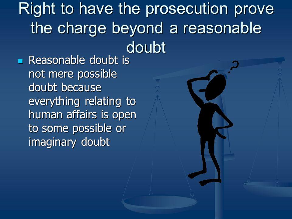 Right of Confrontation The right to confront the accuser The right to confront the accuser The right to cross- examine witnesses The right to cross- e