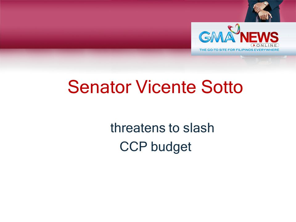 Senator Vicente Sotto threatens to slash CCP budget