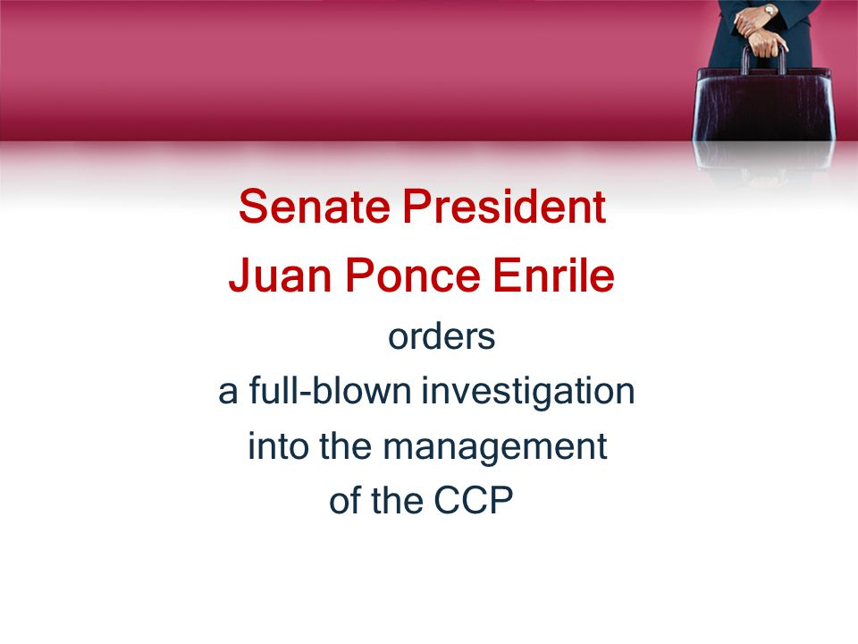 Senate President Juan Ponce Enrile orders a full-blown investigation into the management of the CCP