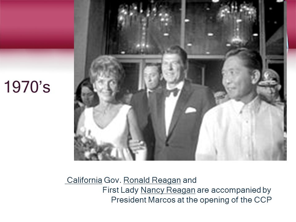 1970's California California Gov. Ronald Reagan andRonald Reagan First Lady Nancy Reagan are accompanied byNancy Reagan President Marcos at the openin
