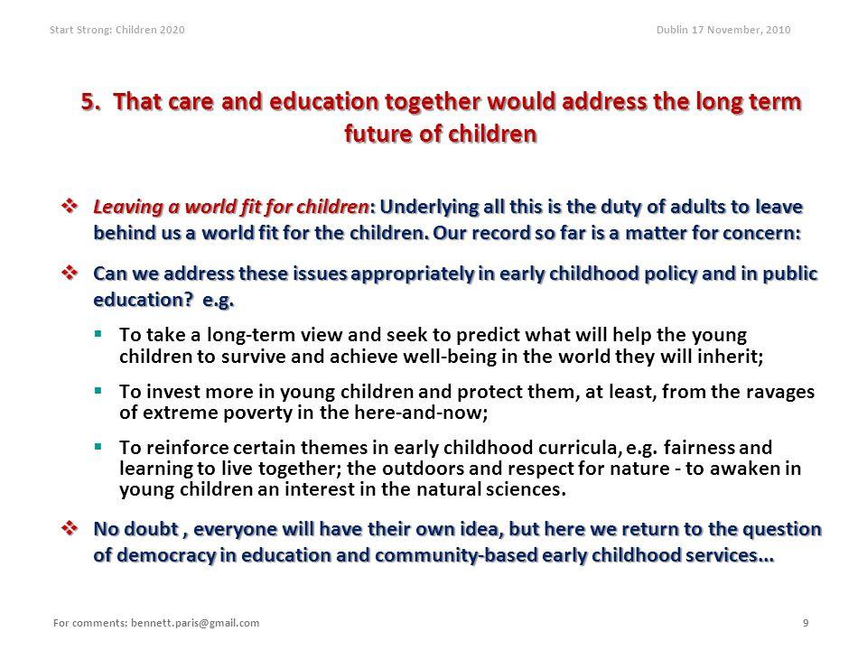 Start Strong: Children 2020 Dublin 17 November, 2010 5.