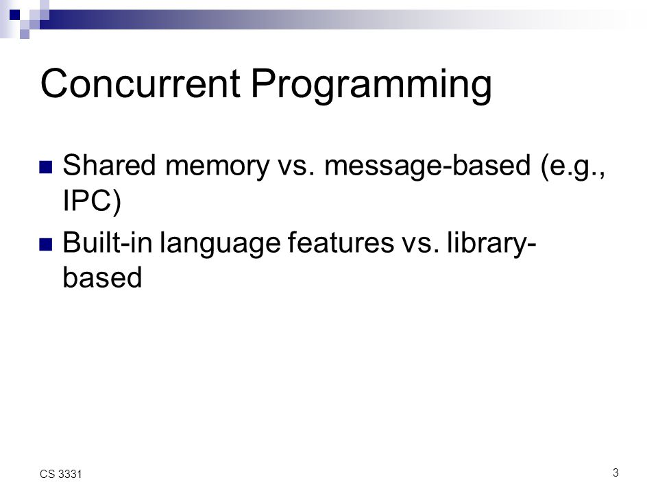 3 CS 3331 Concurrent Programming Shared memory vs.