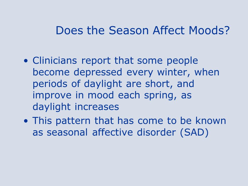 Does the Season Affect Moods.