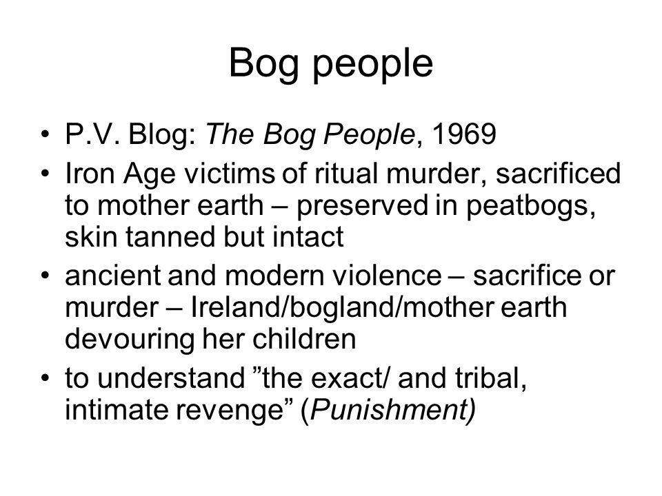 Bog people P.V.