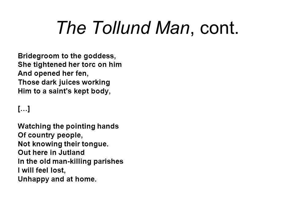 The Tollund Man, cont.