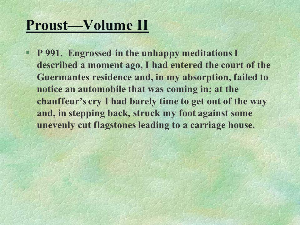 Proust—Volume II §P 991.