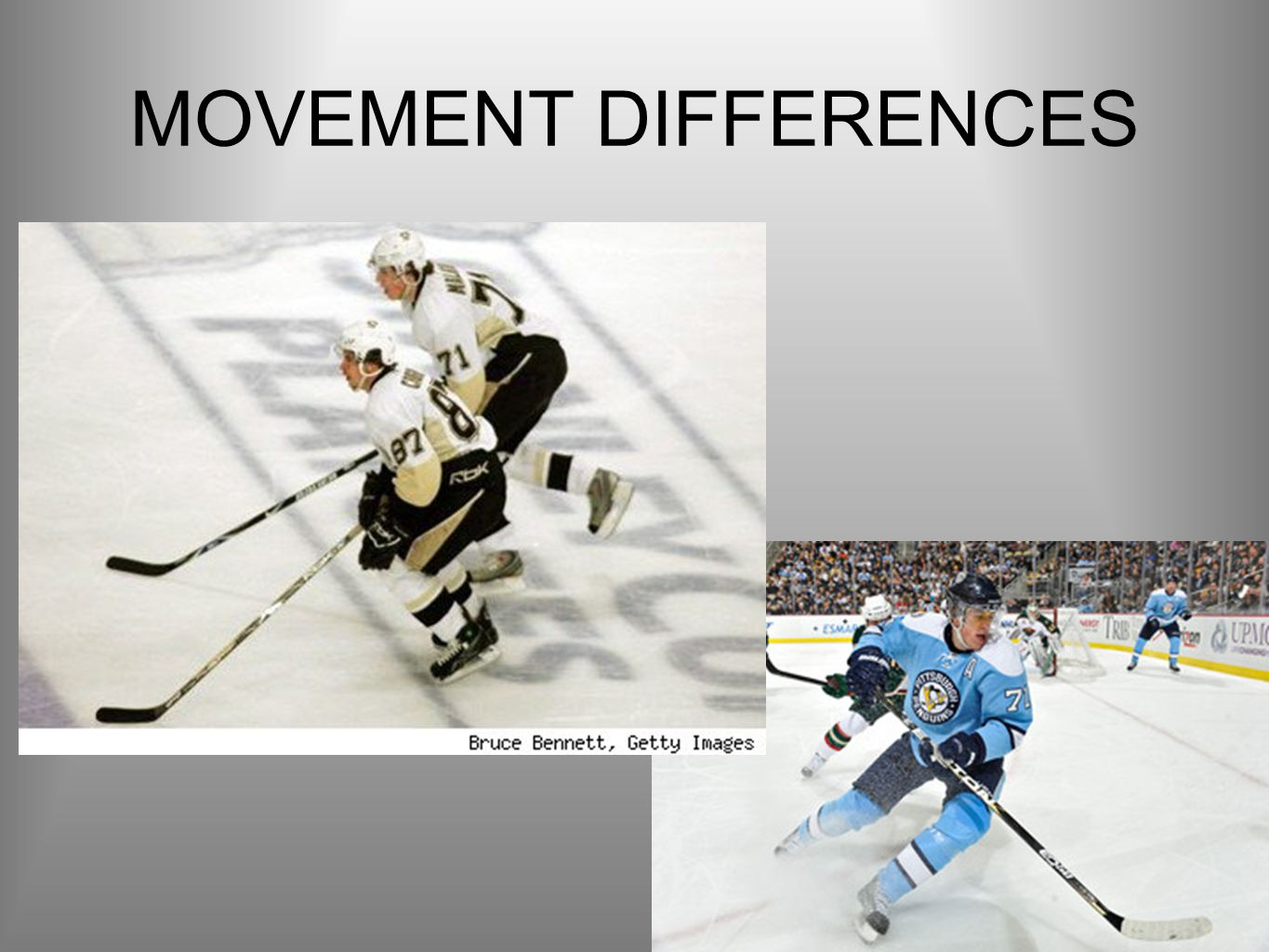 MOVEMENT DIFFERENCES
