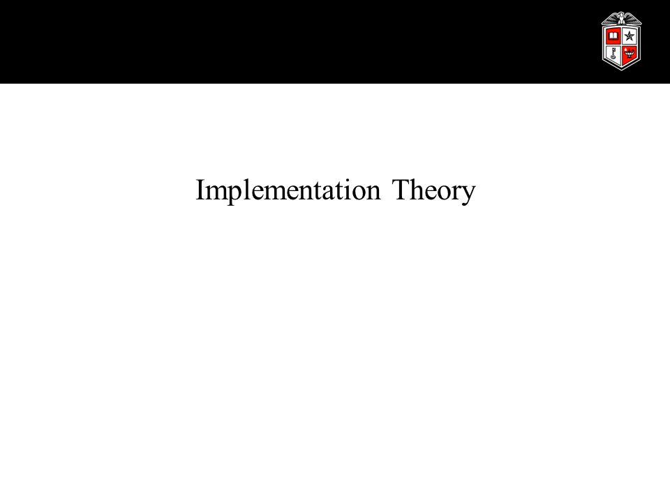 Implementation Implementation Theory