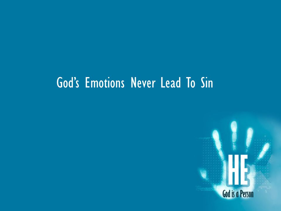 God's Emotions Never Lead To Sin
