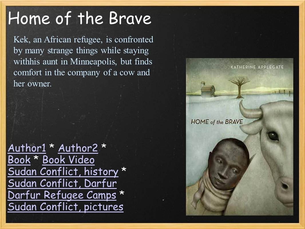 Home of the Brave Author1Author1 * Author2 *Author2 BookBook * Book Video Sudan Conflict, history *Book Video Sudan Conflict, history Sudan Conflict,