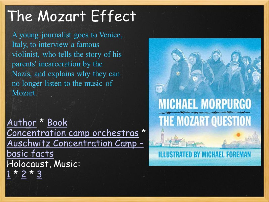 The Mozart Effect AuthorAuthor * BookBook Concentration camp orchestrasConcentration camp orchestras * Auschwitz Concentration Camp – basic facts Holo