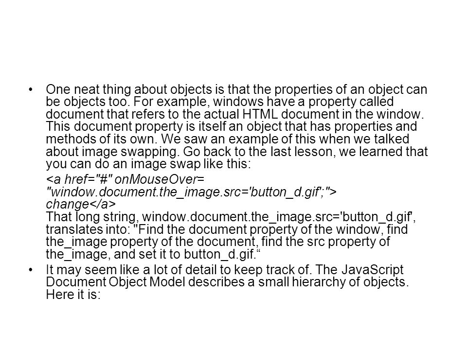 One neat thing about objects is that the properties of an object can be objects too.