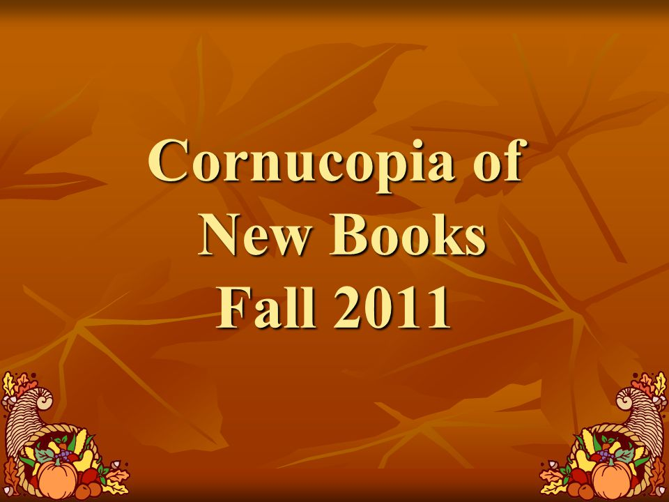 Cornucopia of New Books Fall 2011