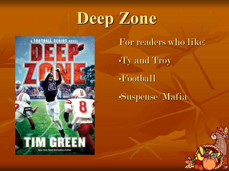 Deep Zone For readers who like: Ty and TroyTy and Troy FootballFootball Suspense/ MafiaSuspense/ Mafia