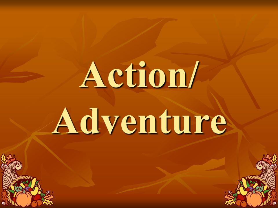 Action/ Adventure