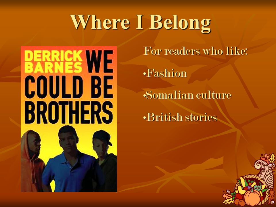 Where I Belong For readers who like: FashionFashion Somalian cultureSomalian culture British storiesBritish stories