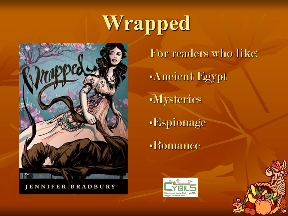 Wrapped For readers who like: Ancient EgyptAncient Egypt MysteriesMysteries EspionageEspionage RomanceRomance