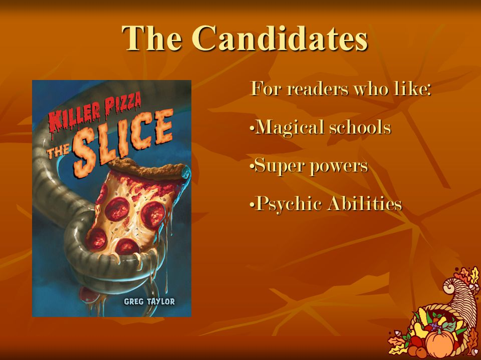 The Candidates For readers who like: Magical schoolsMagical schools Super powersSuper powers Psychic AbilitiesPsychic Abilities