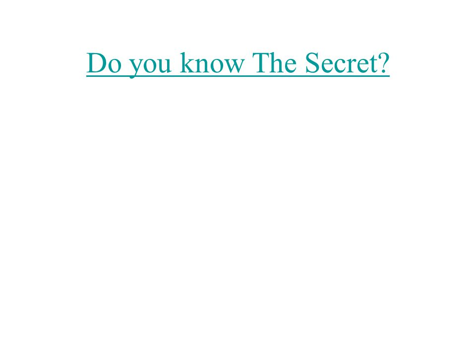 Do you know The Secret?