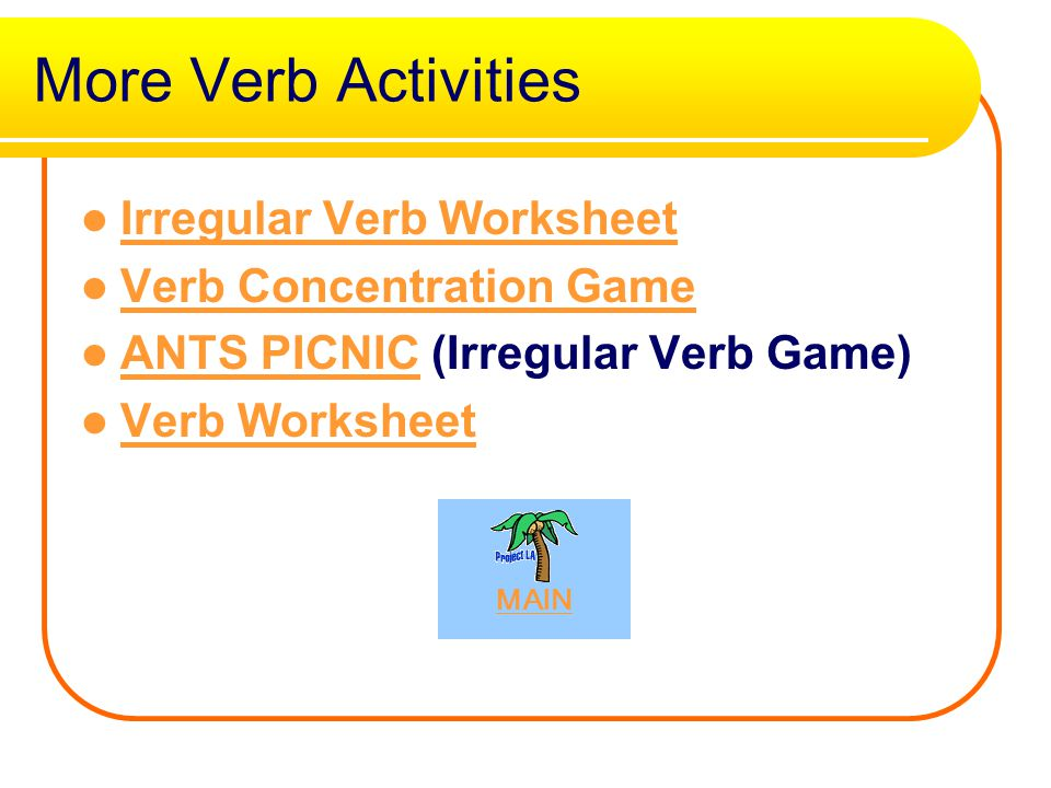 Online Verb Games Hit the Back Arrow on your browser to return. Take Dave's Quiz Helping Verb Quiz Print and complete the Action Verb Worksheet Find t