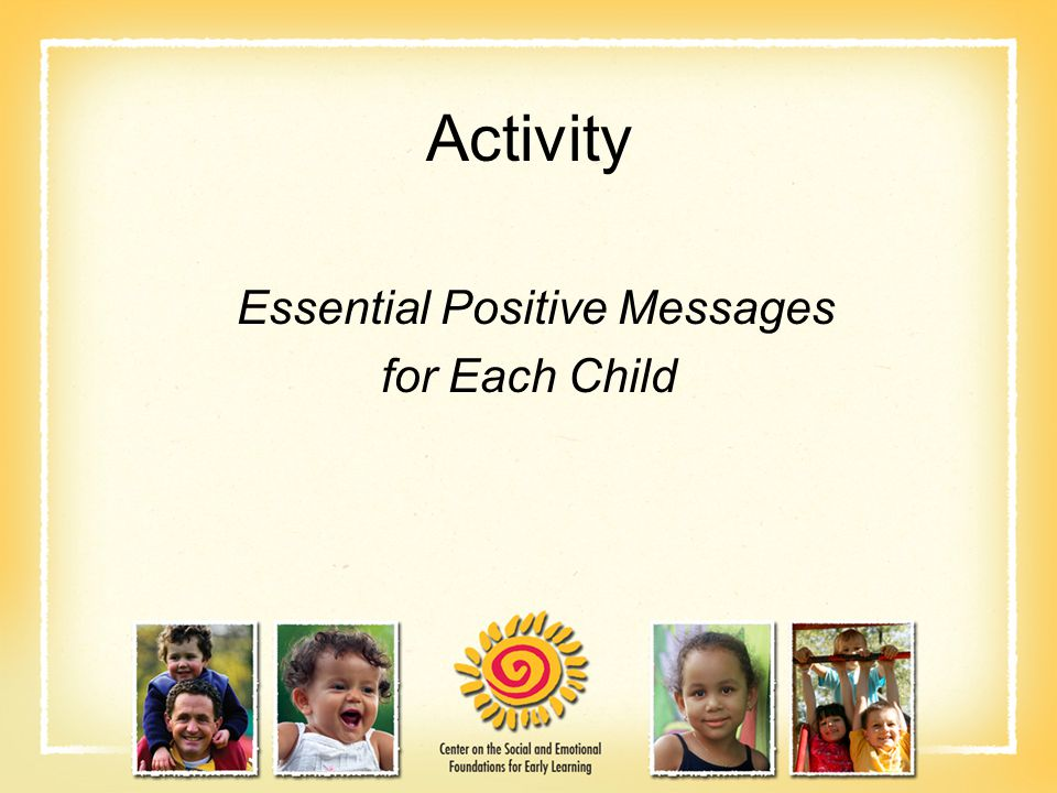 Activity Essential Positive Messages for Each Child