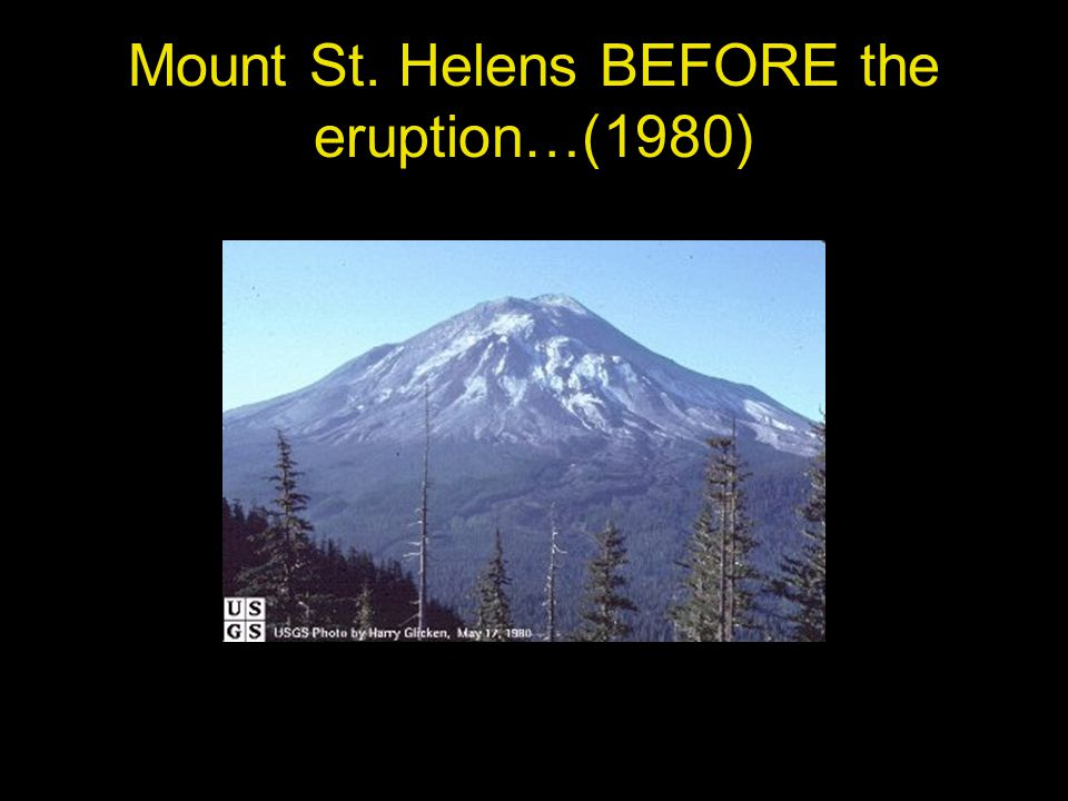 Mount St. Helens DURING the VIOLENT eruption… Pyroclastic Flow