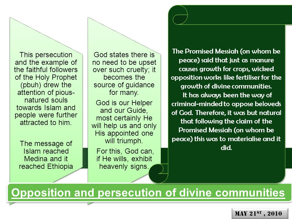 This persecution and the example of the faithful followers of the Holy Prophet (pbuh) drew the attention of pious- natured souls towards Islam and people were further attracted to him.