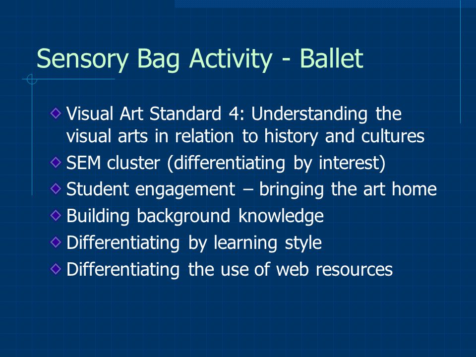 Sensory Bag Activity - Ballet Visual Art Standard 4: Understanding the visual arts in relation to history and cultures SEM cluster (differentiating by