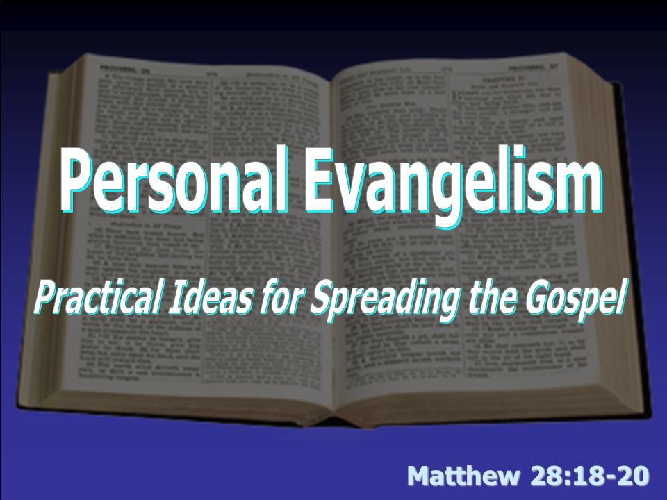 Personal Evangelism (Theme for March) The tendency when emphasizing personal evangelism is when all is said and done… Rather than talk a good talk, let's ensure… It is time for us to overcome our excuses, obstacles & fears.