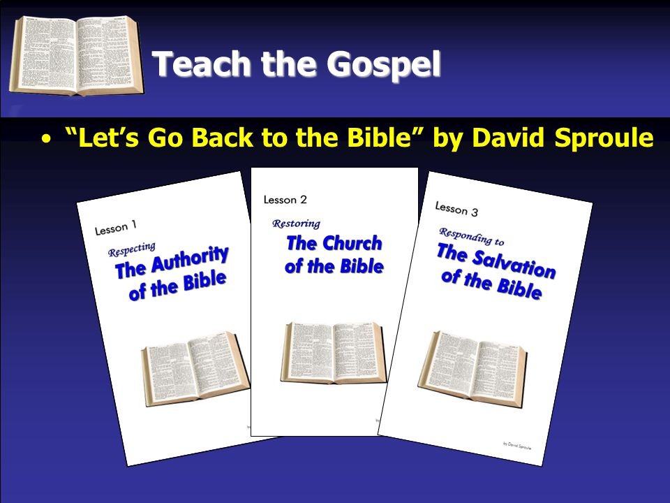 Teach the Gospel Let's Go Back to the Bible by David Sproule