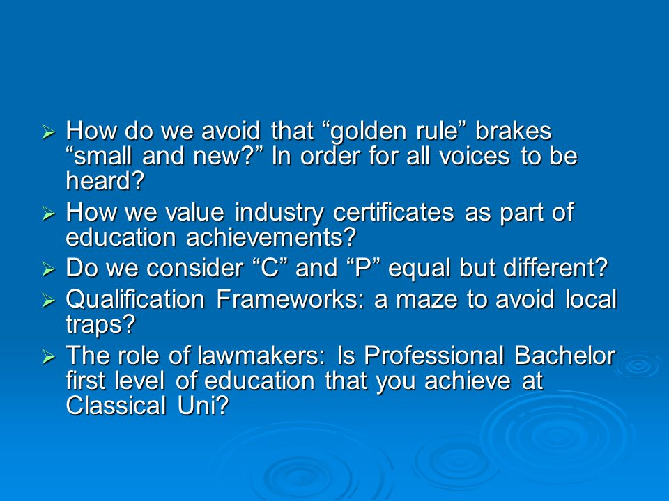  How do we avoid that golden rule brakes small and new In order for all voices to be heard.