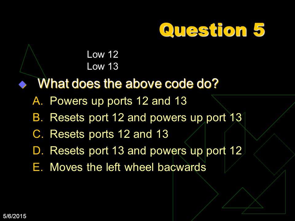 5/6/2015 Question 6 A.