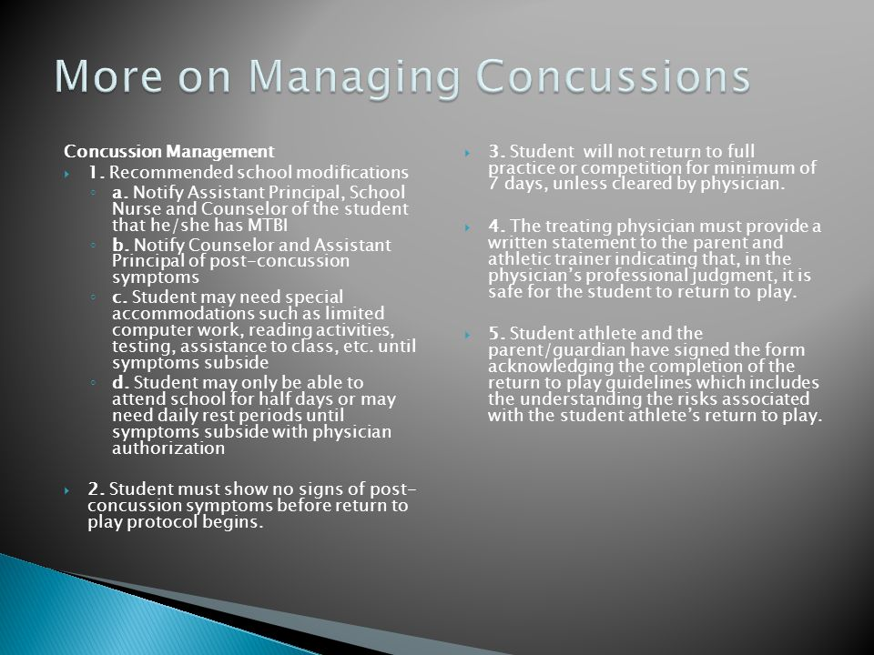 Concussion Management  1.Recommended school modifications ◦ a.
