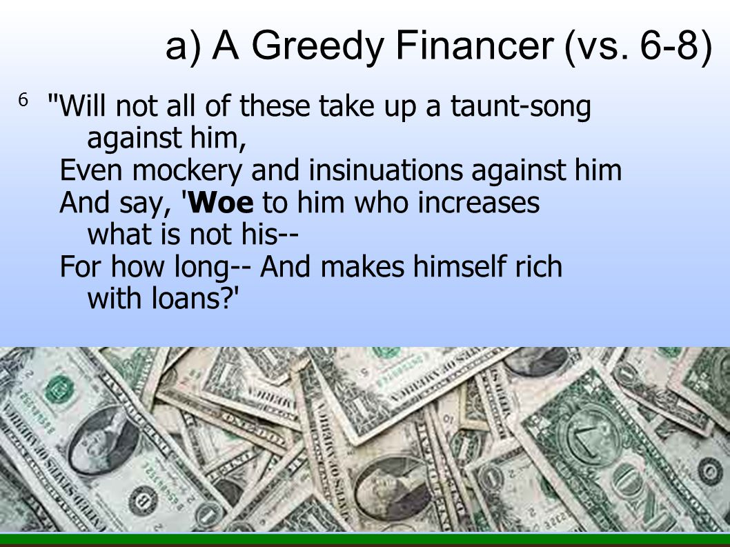 a) A Greedy Financer (vs.