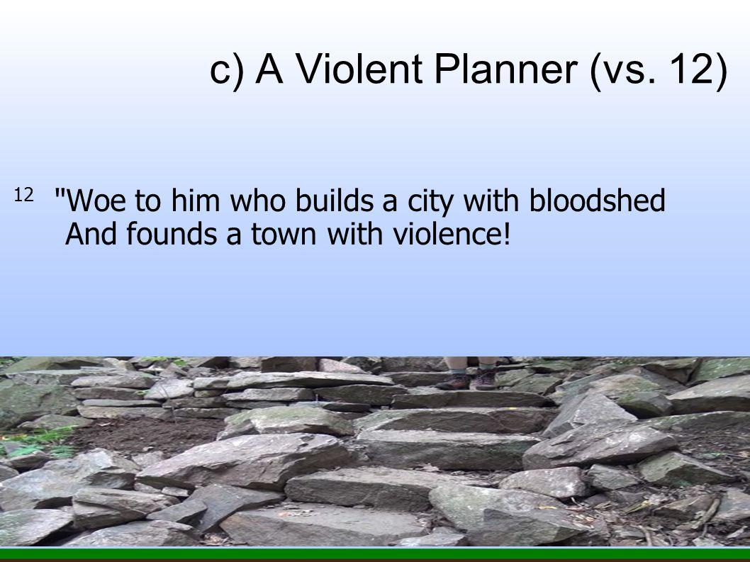 c) A Violent Planner (vs.