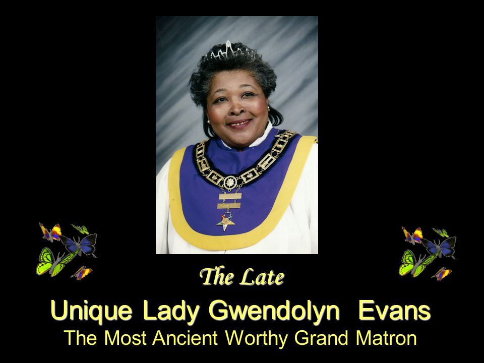 The Late Unique Lady Gwendolyn Evans The Most Ancient Worthy Grand Matron