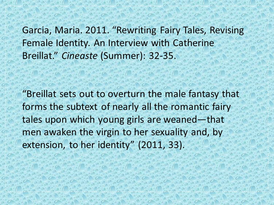 Garcia, Maria. 2011. Rewriting Fairy Tales, Revising Female Identity.