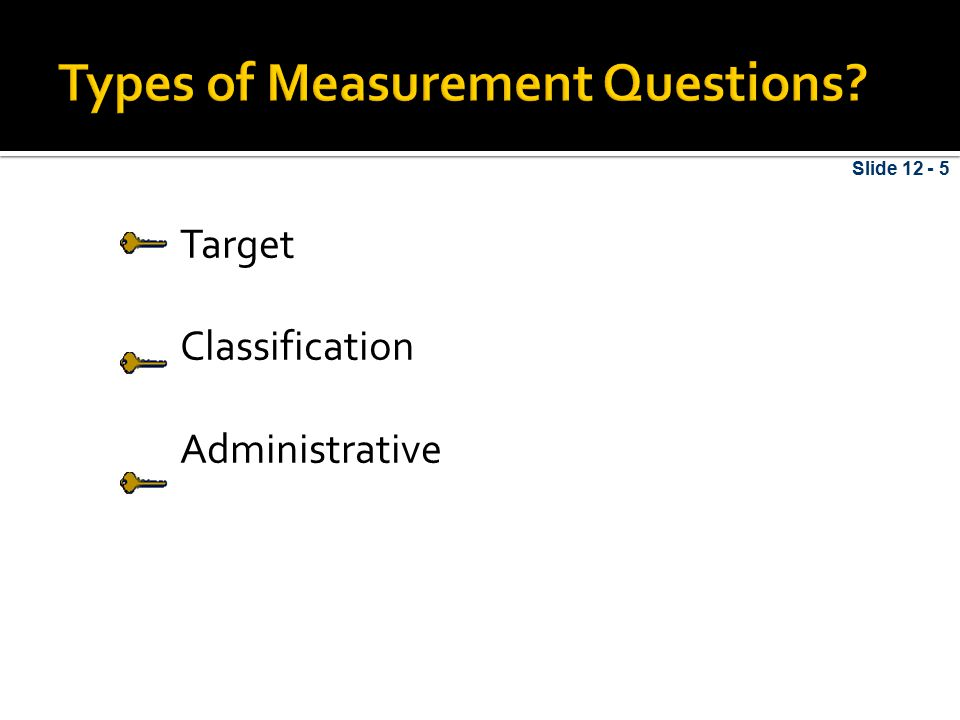 Slide 12 - 5 Target Classification Administrative