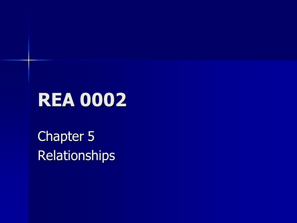 REA 0002 Chapter 5 Relationships