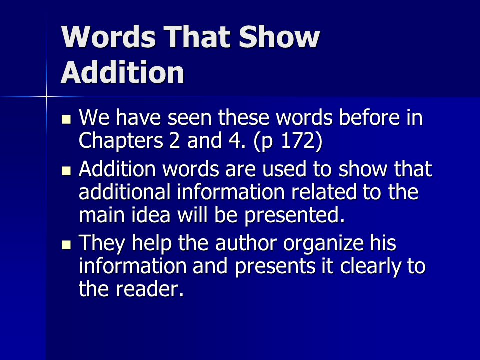 Words That Show Addition We have seen these words before in Chapters 2 and 4.