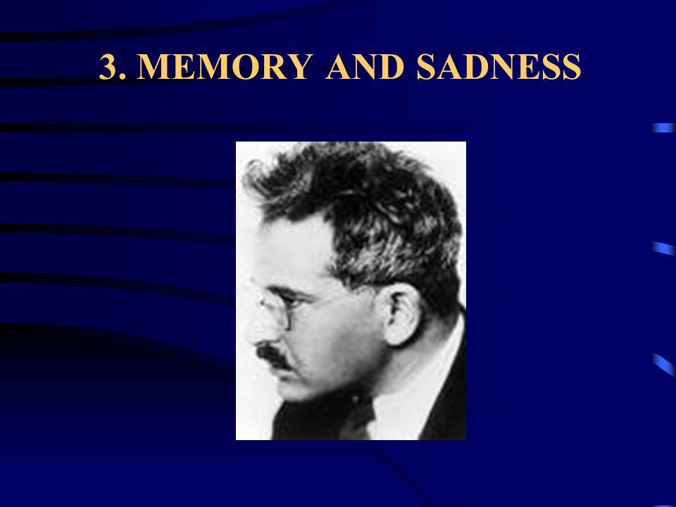 3. MEMORY AND SADNESS