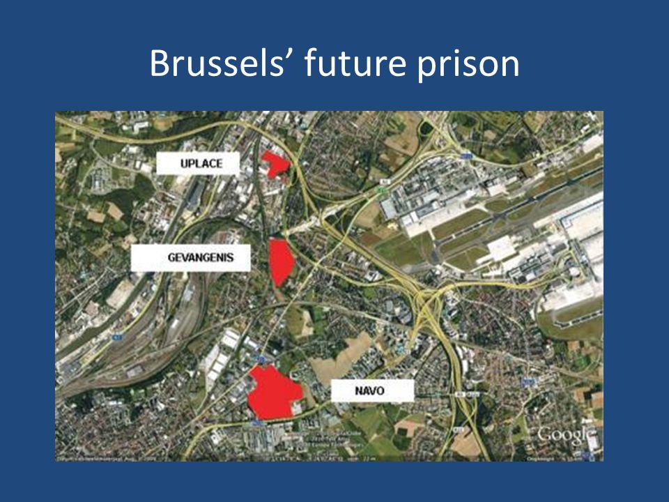 Brussels' future prison