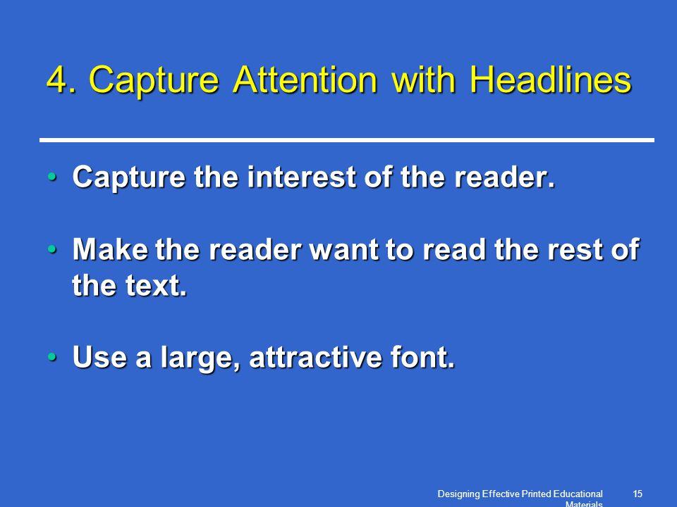 Designing Effective Printed Educational Materials 15 4.