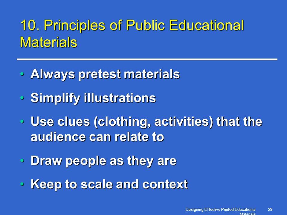Designing Effective Printed Educational Materials 29 10.