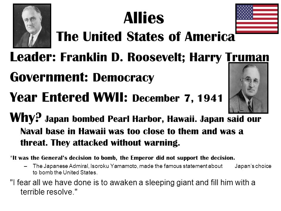 Allies The United States of America Leader: Franklin D.
