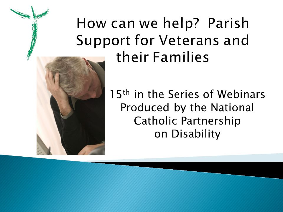  Supporting veterans through ◦ Counseling ◦ Family support ◦ Housing ◦ Employment training  St.