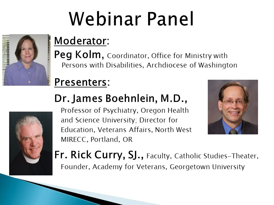 Moderator: Peg Kolm, Coordinator, Office for Ministry with Persons with Disabilities, Archdiocese of Washington Presenters: Dr.