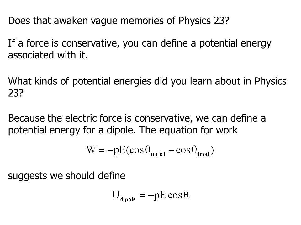 Does that awaken vague memories of Physics 23.